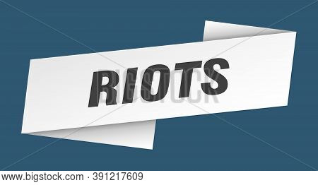Riots Banner Template. Ribbon Label Sign. Sticker