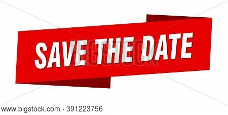Save The Date Banner Template. Save The Date Ribbon Label Sign