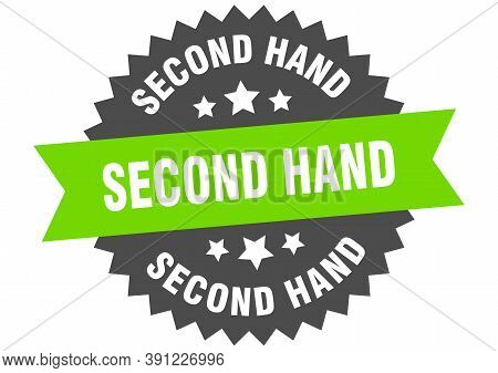 Second Hand Sign. Second Hand Circular Band Label. Round Second Hand Sticker
