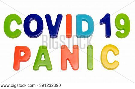 Coronavirus Pandemic, Text Covid-19 Panic On A White Background. Panic Of A Global Pandemic. Covid-1