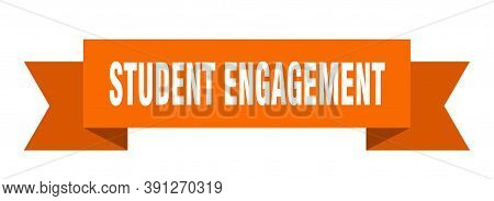Student Engagement Ribbon. Student Engagement Paper Band Banner Sign
