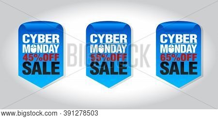 Cyber Monday Sale Set Of Badges 45%, 55%, 65% Off. Vector Illustrration