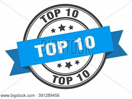 Top 10 Label. Top 10 Blue Band Sign. Top 10
