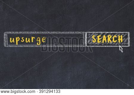 Concept Of Looking For Upsurge. Chalk Drawing Of Search Engine And Inscription On Wooden Chalkboard