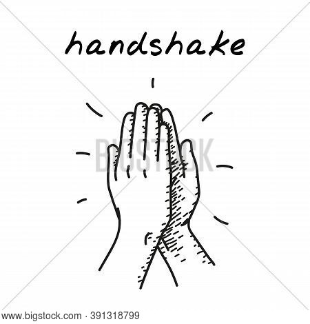 High Five Handdrawn Illustration. Cartoon Vector Clip Art Of Two Hands Giving High Five For Great Wo