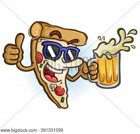 A Cheerful Cartoon Pizza Character With A Big Smile Holding A Frosty Mug Of Beer, Wearing Sunglasses