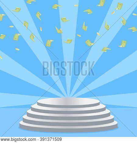 Empty Staircase Pedestal With Money Rain. Successful Prize Competition, Triumph On Pedestal, Achieve