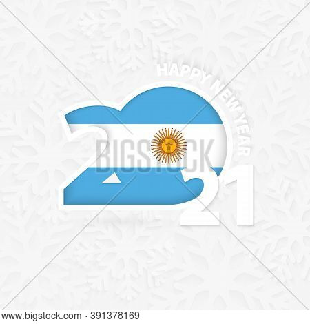 Happy New Year 2021 For Argentina On Snowflake Background. Greeting Argentina With New 2021 Year.