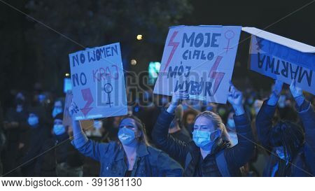 Warsaw, Poland 23.10.2020 - Protest Against Polands Abortion Laws. Banner Signs On The Protst Agains