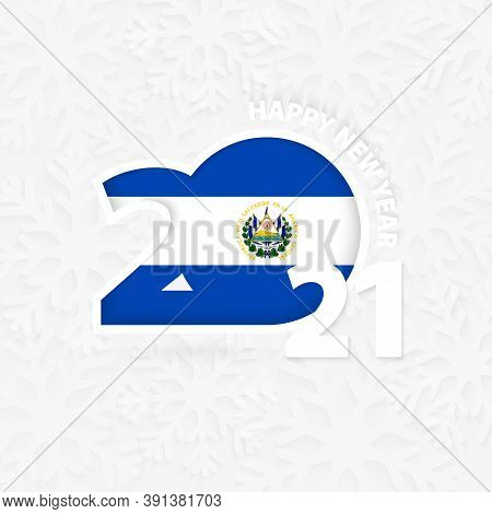 Happy New Year 2021 For El Salvador On Snowflake Background. Greeting El Salvador With New 2021 Year
