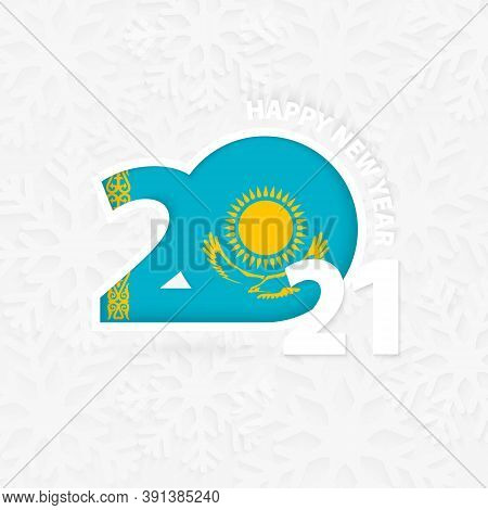 Happy New Year 2021 For Kazakhstan On Snowflake Background. Greeting Kazakhstan With New 2021 Year.