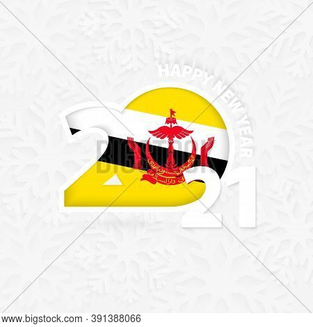 Happy New Year 2021 For Brunei On Snowflake Background. Greeting Brunei With New 2021 Year.