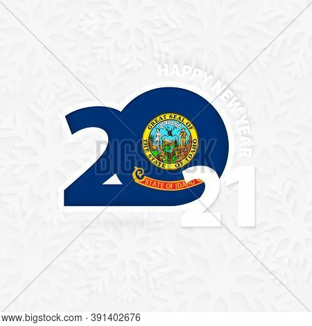 Happy New Year 2021 For Idaho On Snowflake Background. Greeting Idaho With New 2021 Year.