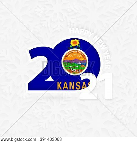Happy New Year 2021 For Kansas On Snowflake Background. Greeting Kansas With New 2021 Year.