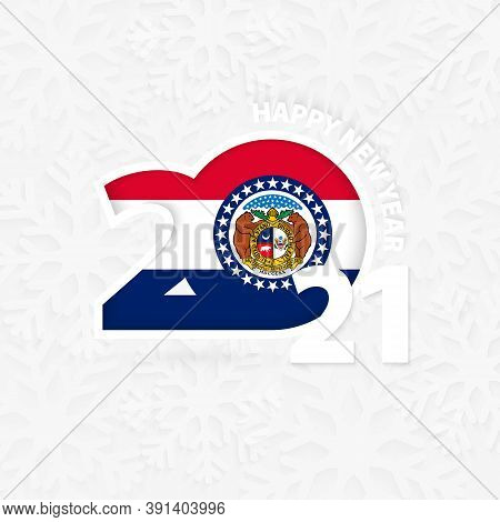 Happy New Year 2021 For Missouri On Snowflake Background. Greeting Missouri With New 2021 Year.