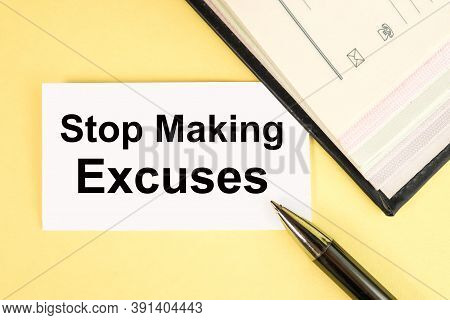 Stop Making Excuses, Text On Yellow Background On White Paper