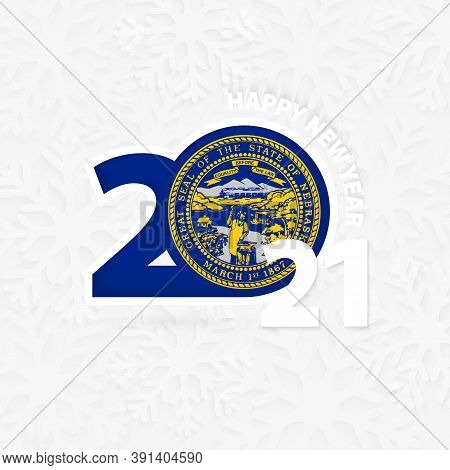 Happy New Year 2021 For Nebraska On Snowflake Background. Greeting Nebraska With New 2021 Year.