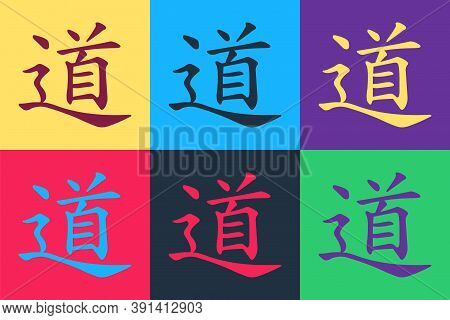 Pop Art Chinese Calligraphy, Translation Dao, Tao, Taoism Icon Isolated On Color Background. Vector