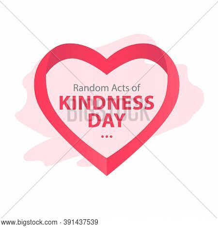 Random Acts Of Kindness Day Emblem Isolated Vector Illustration. World Altruistic Holiday Event Labe