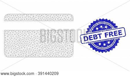 Debt Free Scratched Seal Print And Vector Credit Card Mesh Model. Blue Stamp Seal Has Debt Free Text