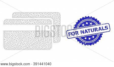 For Naturals Grunge Stamp Seal And Vector Credit Cards Mesh Structure. Blue Stamp Contains For Natur