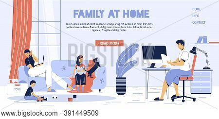Family Freelancer, Young Children Stay At Home Landing Page. Parent Engaged In Distance Work Girl Da