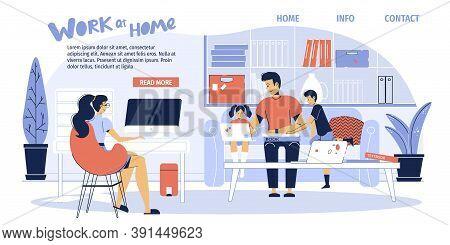 Home Situation On Isolation Landing Page Design. Mother Freelancer Working Online On Computer Deskto