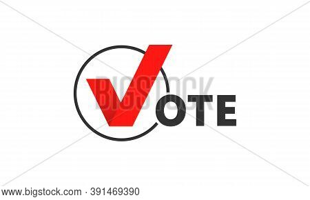 Vote Inscription. Vote Word With Checkmark Symbol Inside. Presidential Election Banner. 2020 United