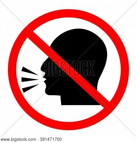 Do Not Talk Icon On White Background. No Talking Sign. Do Not Speak Symbol. Keep Quiet. Flat Style.