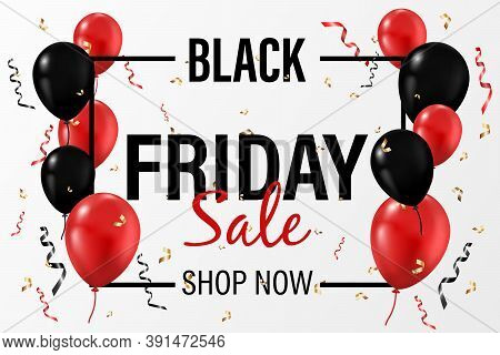 Black Friday Sale Background With Balloons And Serpentine. Modern Design.universal Vector Background