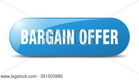 Bargain Offer Button. Sticker. Banner. Rounded Glass Sign