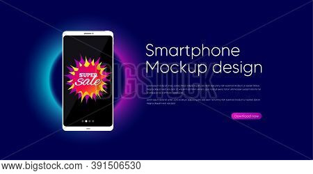 Super Sale Banner. Mobile Phone Vector Mockup. Discount Sticker Shape. Coupon Bubble Icon. Smartphon