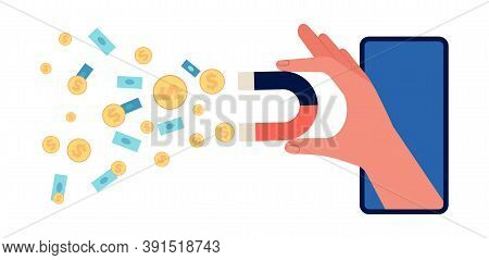 Hand Holding Magnet. Investment Attraction, Social Marketing Attract Money. Successful Ad Or Digital