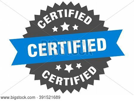 Certified Sign. Certified Blue-black Circular Band Label