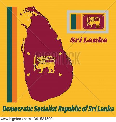 Map Outline And Flag Of Sri Lanka, Four Color Of Green Orange Yellow And Dark Red With Golden Lion.