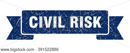 Civil Risk Grunge Vintage Retro Band. Civil Risk Ribbon