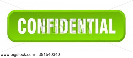 Confidential Button. Confidential Square 3d Push Button