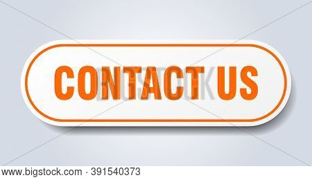 Contact Us Sign. Contact Us Rounded Orange Sticker. Contact Us