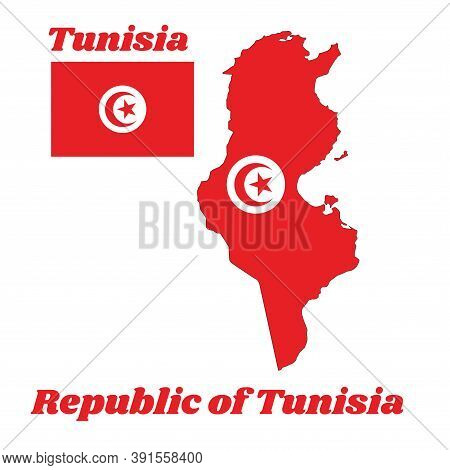 Map Outline And Flag Of Tunisia, It Is The Red And White Flag With Star And Crescent In Center. With