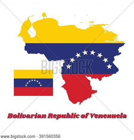 Map Outline Of Venezuela, A Horizontal Tricolor Of Yellow, Blue And Red With An Arc Of Eight White S