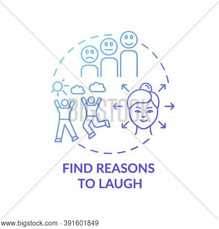 Find Reasons To Laugh Concept Icon. Self Care Checklist. Jokes Telling Club. Joyful Everyday Lifesty