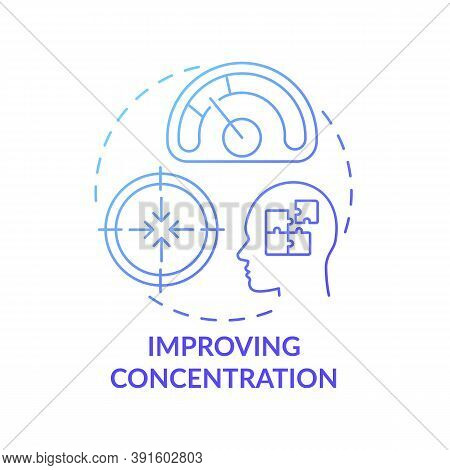 Improving Concentration Concept Icon. Me Time Benefits. Train Your Brain Strength. Focusing On Learn