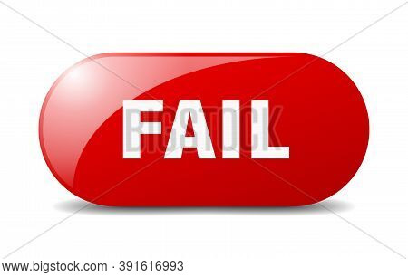 Fail Button. Fail Sign. Key. Push Button.