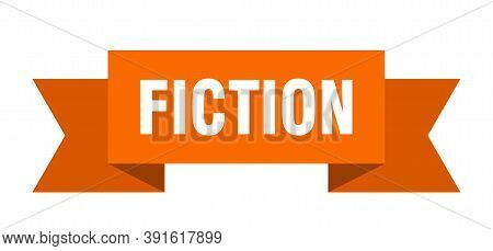 Fiction Ribbon. Fiction Isolated Band Sign. Fiction Banner