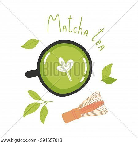 Top View Set Of Matcha Tea Cup, Wooden Whisk, Green Tea Leaf, Vector Illustration Isolated On White