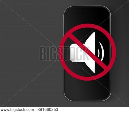 Prohibition Sign. It Is Prohibited To Use A Mobile Phone. Red Circle With A Line Through, Phone Or A