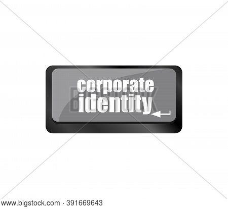 Corporate Identity Button On Computer Keyboard Key
