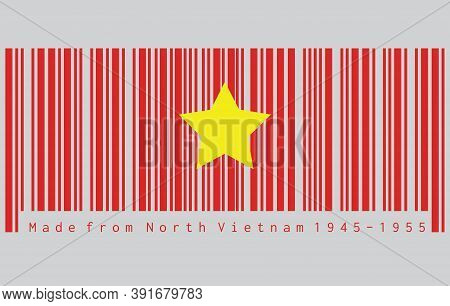 Barcode Set The Color Of North Vietnam 1945 To1955 Flag, Flag Of Democratic Republic Of Vietnam Yell