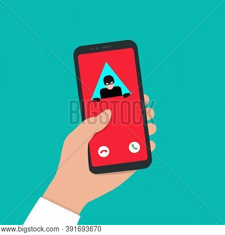 Spam Call To Your Smartphone. Hacker Attack. The Concept Of Spam Data, Insecure Connection, Online F