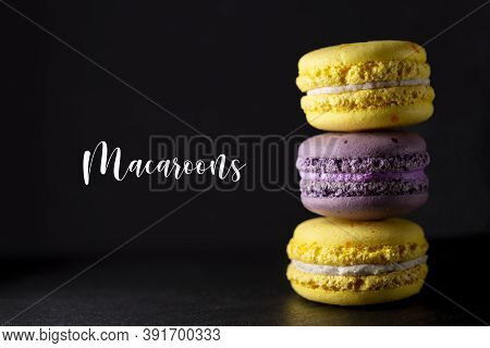 Beautiful Macaroon. Macaroon On A Black Background. Macaroon Cake. Various Types Of Macaroons. Brigh